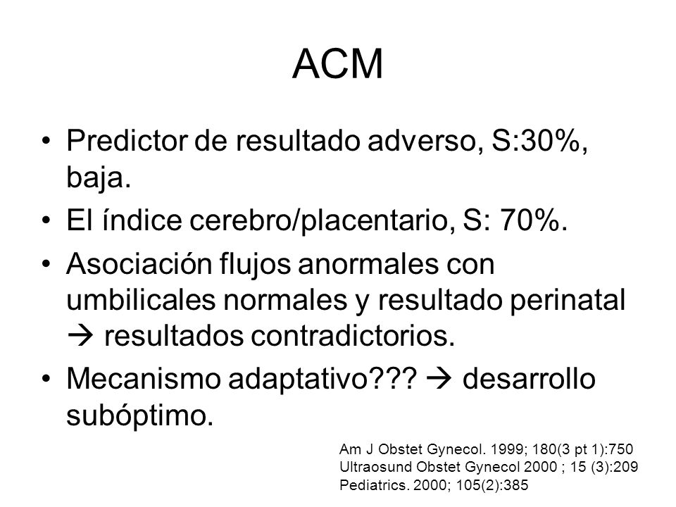 ACM Predictor de resultado adverso, S:30%, baja.