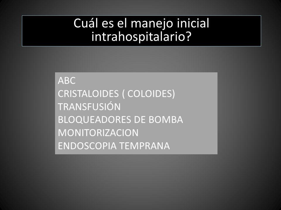 Cuál es el manejo inicial intrahospitalario