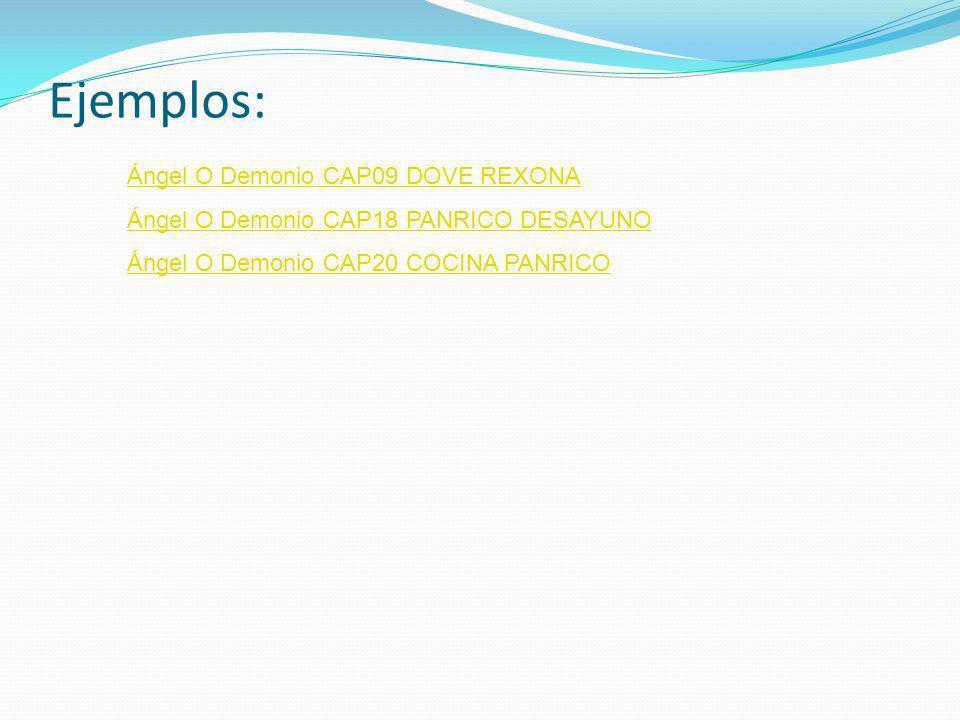 Ejemplos: Ángel O Demonio CAP09 DOVE REXONA
