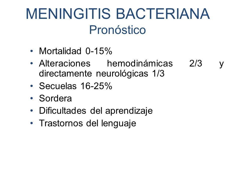 MENINGITIS BACTERIANA Pronóstico