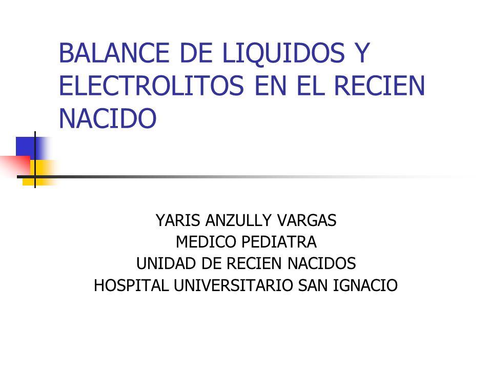 BALANCE DE LIQUIDOS Y ELECTROLITOS EN EL RECIEN NACIDO