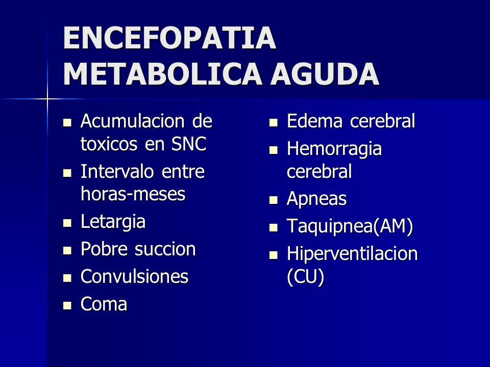 ENCEFOPATIA METABOLICA AGUDA