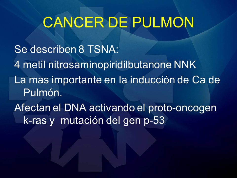 CANCER DE PULMON Se describen 8 TSNA:
