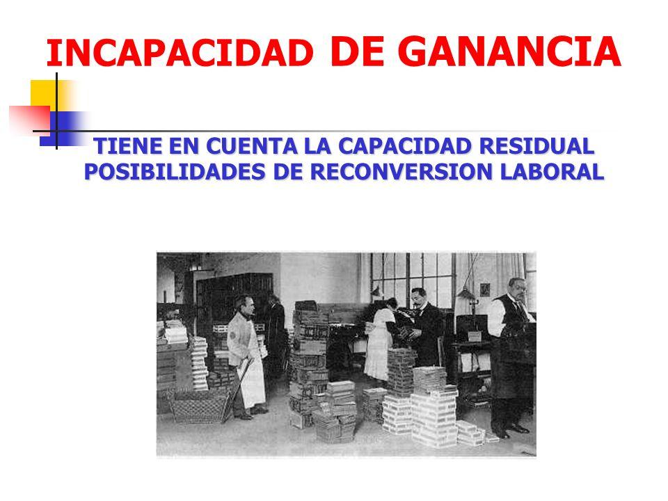 INCAPACIDAD DE GANANCIA