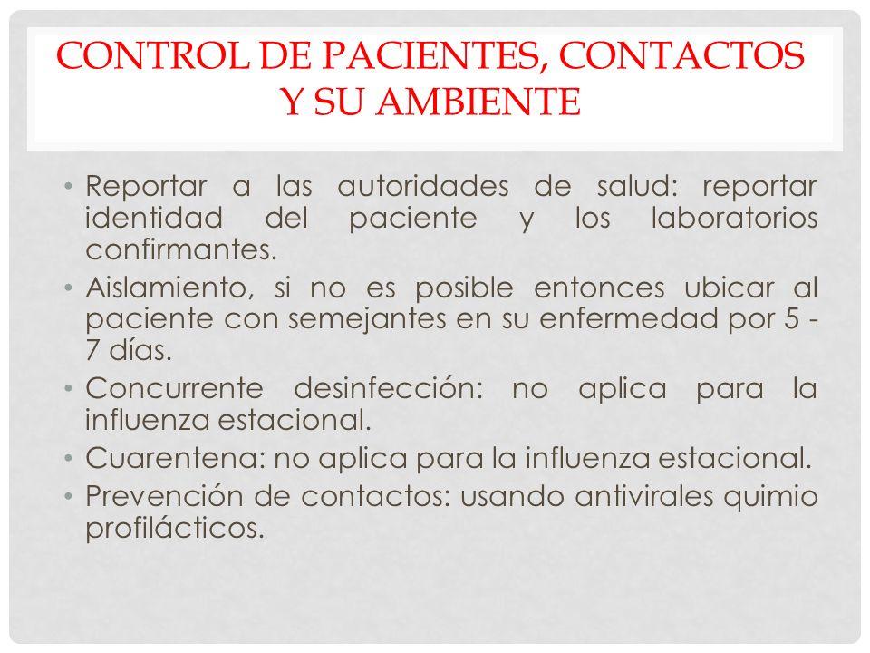 Control de pacientes, contactos y su ambiente