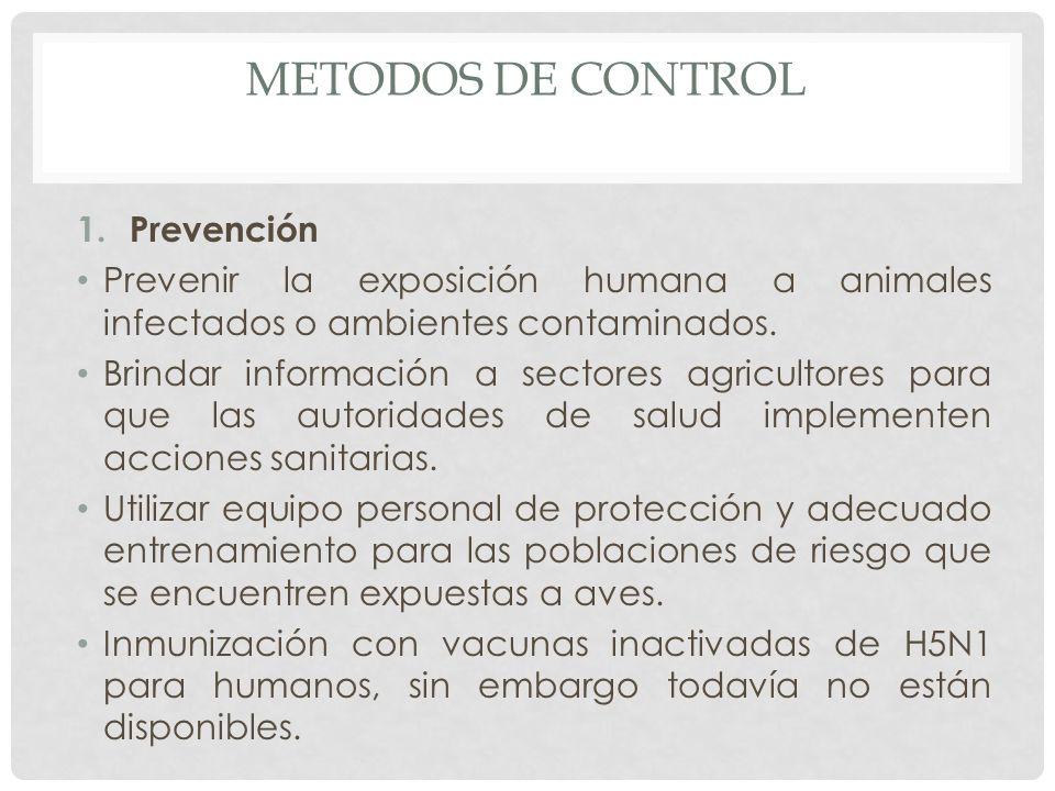 METODOS DE CONTROL Prevención