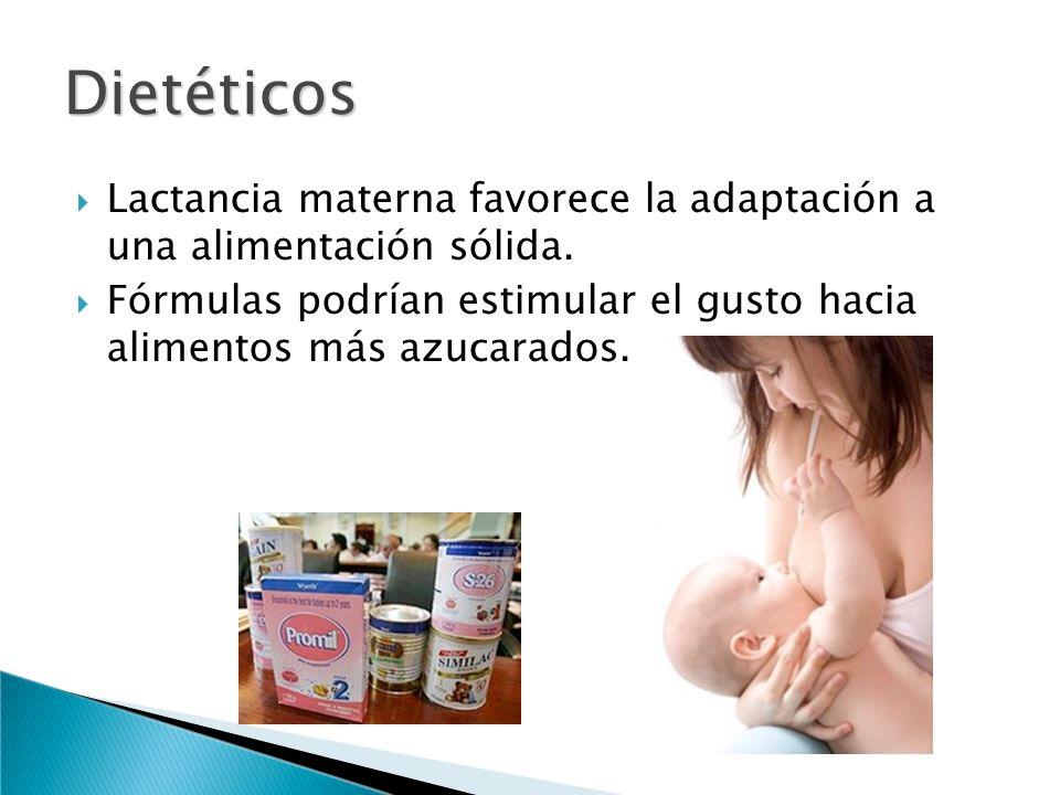 Dietéticos Lactancia materna favorece la adaptación a una alimentación sólida.