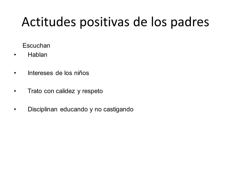 Actitudes positivas de los padres