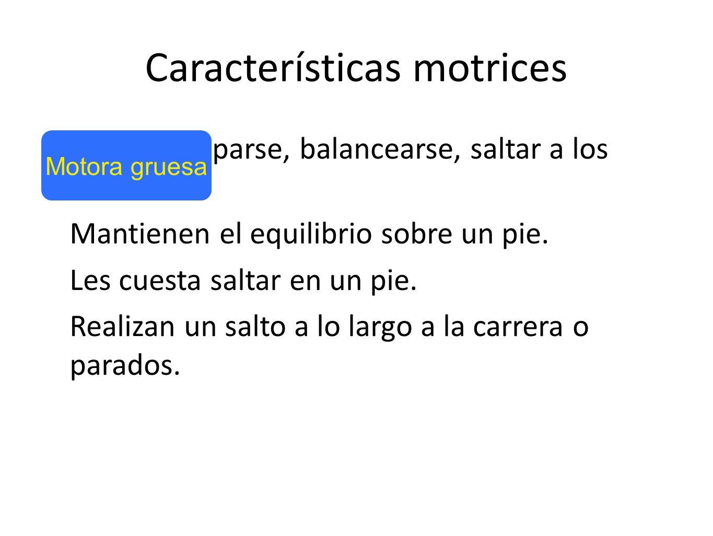 Características motrices