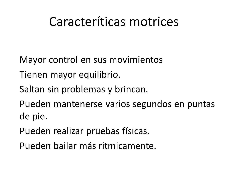 Caracteríticas motrices