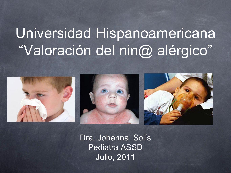Universidad Hispanoamericana Valoración del nin@ alérgico