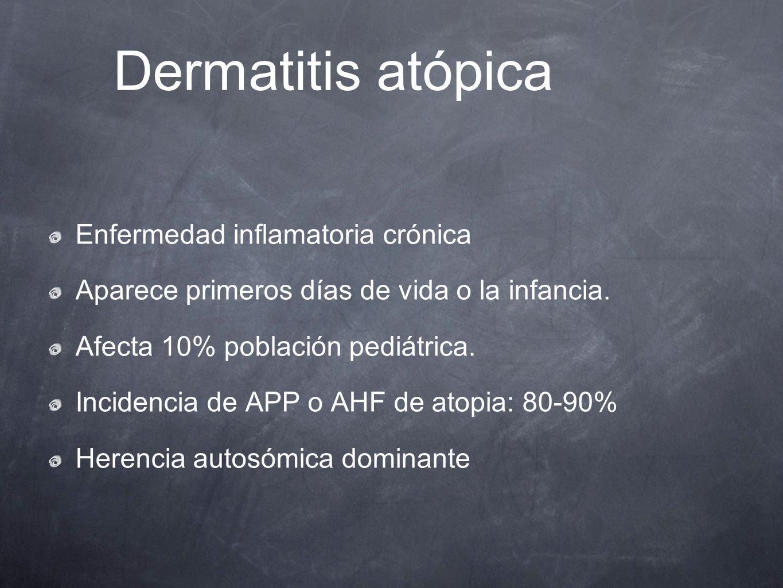 Dermatitis atópica Enfermedad inflamatoria crónica