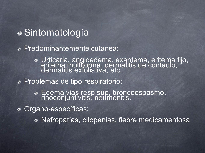 Sintomatología Predominantemente cutanea: