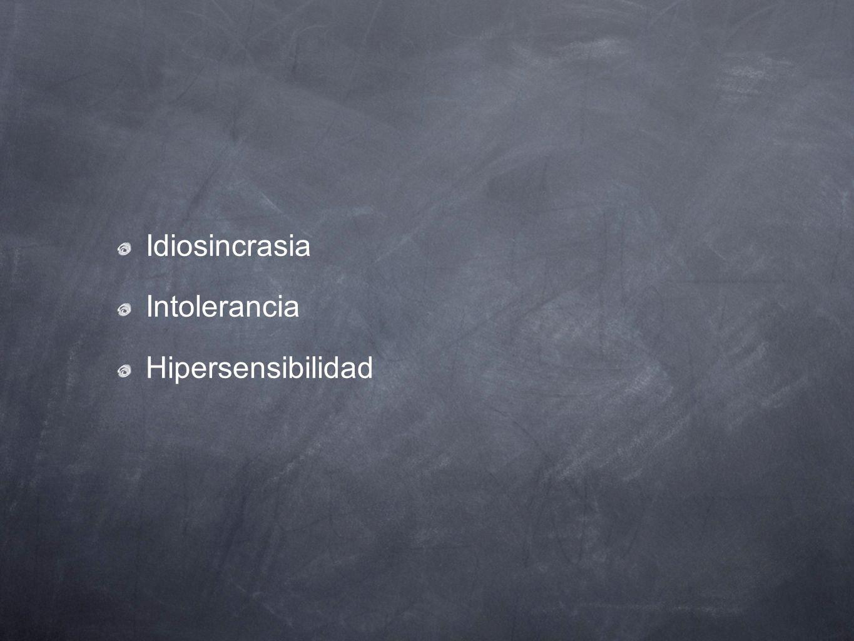 Idiosincrasia Intolerancia Hipersensibilidad