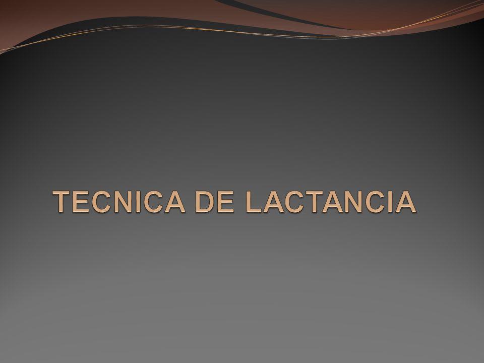 TECNICA DE LACTANCIA
