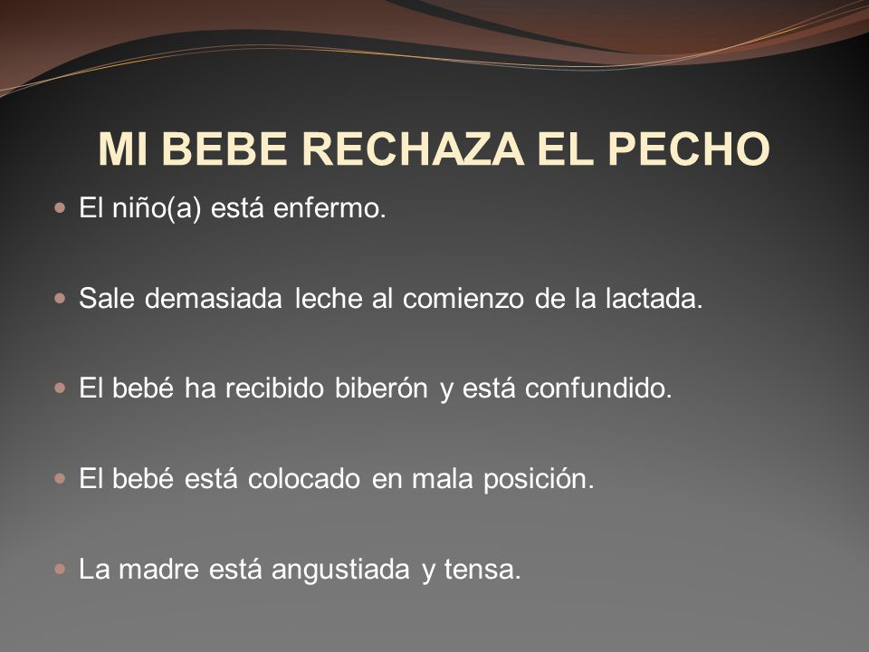 MI BEBE RECHAZA EL PECHO