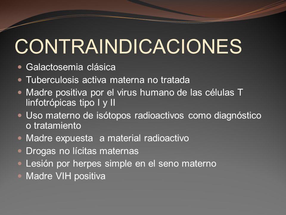 CONTRAINDICACIONES Galactosemia clásica