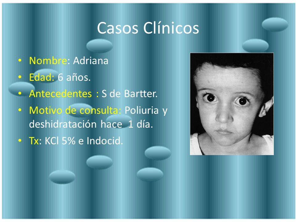 Casos Clínicos Nombre: Adriana Edad: 6 años.