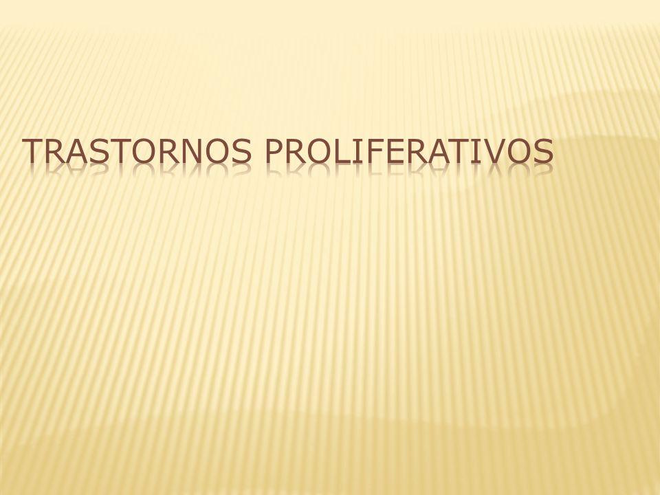 Trastornos Proliferativos