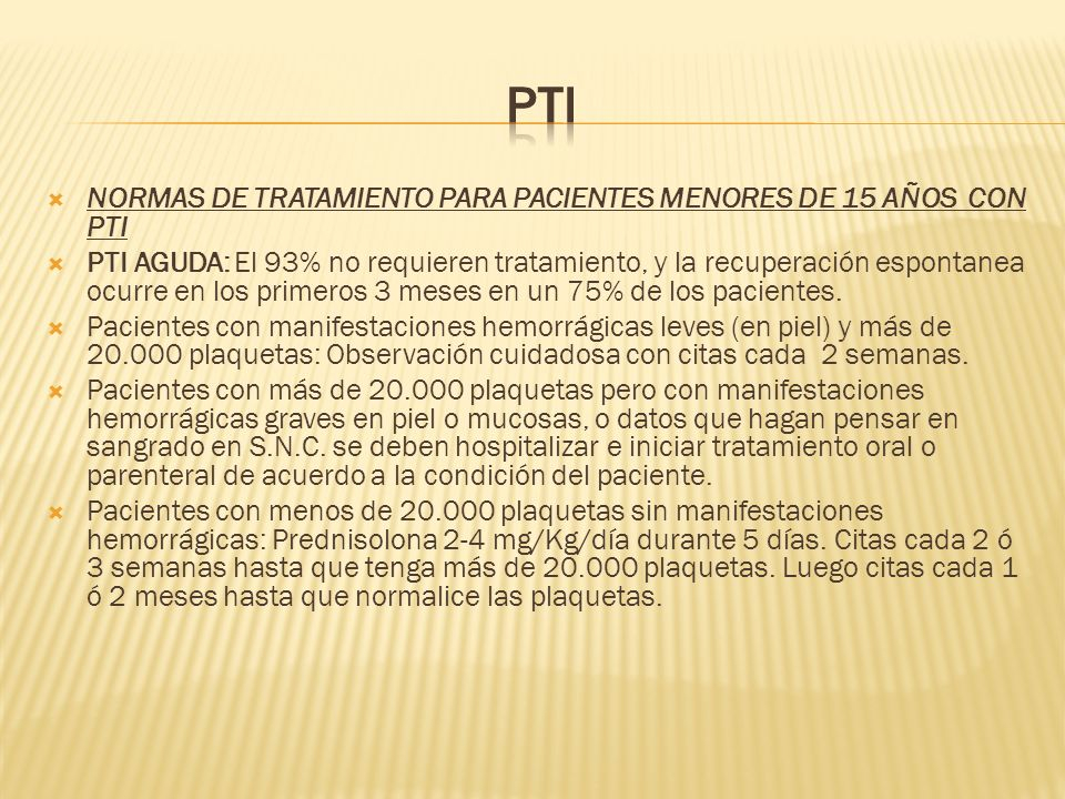 PTI NORMAS DE TRATAMIENTO PARA PACIENTES MENORES DE 15 AÑOS CON PTI
