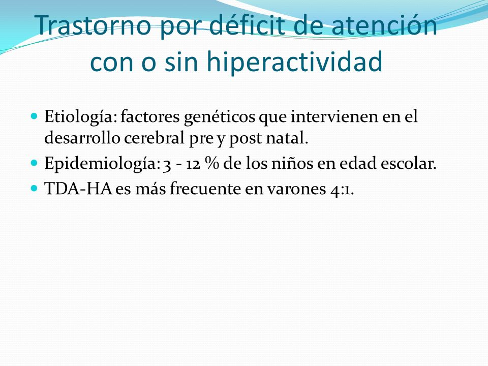 Trastorno por déficit de atención con o sin hiperactividad