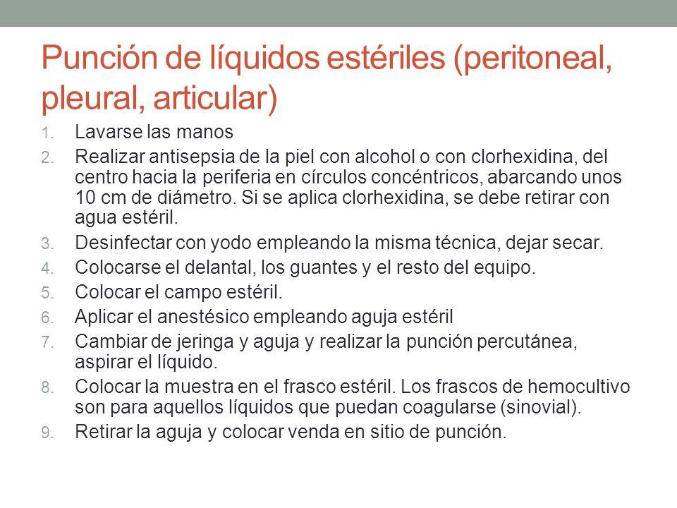 Punción de líquidos estériles (peritoneal, pleural, articular)