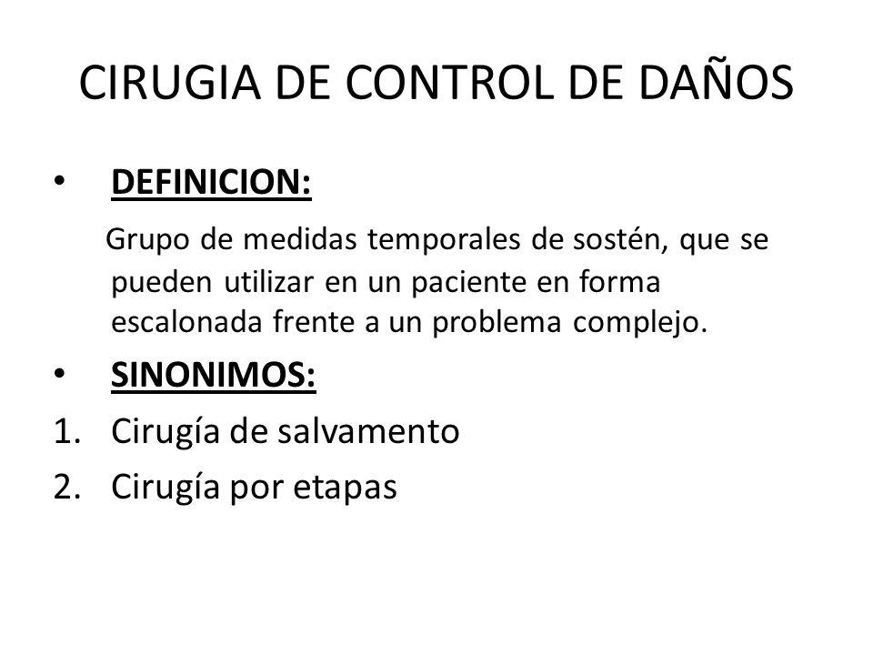 CIRUGIA DE CONTROL DE DAÑOS