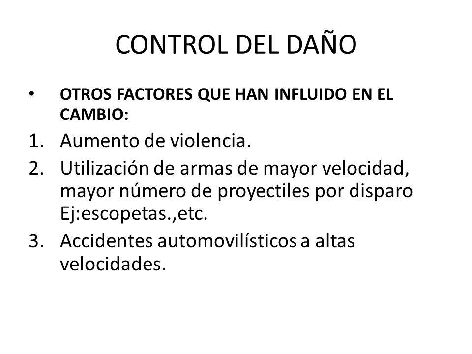 CONTROL DEL DAÑO Aumento de violencia.