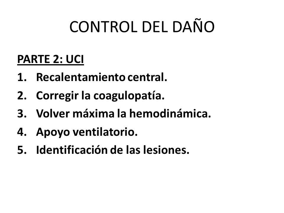 CONTROL DEL DAÑO PARTE 2: UCI Recalentamiento central.