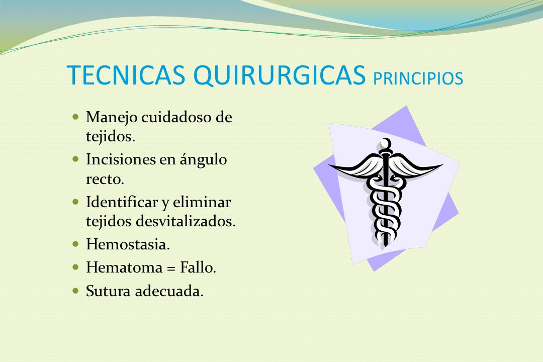 TECNICAS QUIRURGICAS PRINCIPIOS