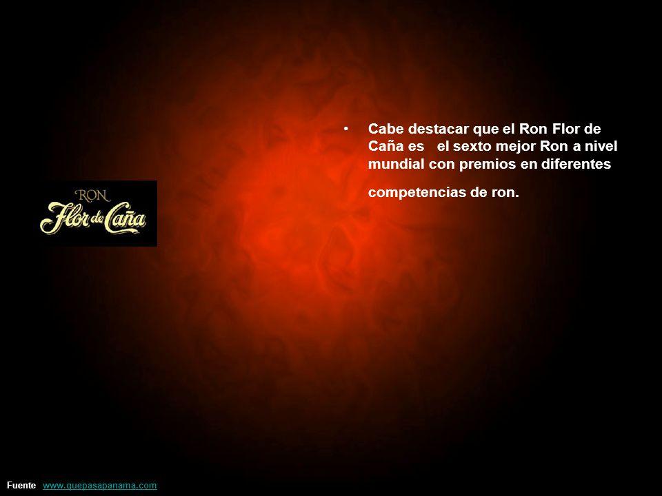 Cabe destacar que el Ron Flor de Caña es el sexto mejor Ron a nivel mundial con premios en diferentes competencias de ron.
