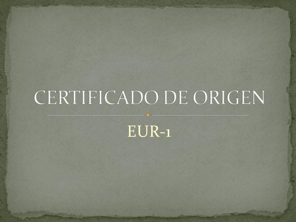 CERTIFICADO DE ORIGEN EUR-1