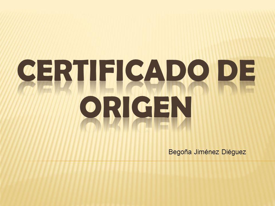 Certificado de origen Begoña Jiménez Diéguez