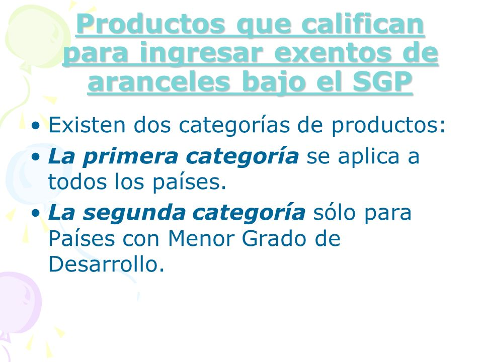 Productos que califican para ingresar exentos de aranceles bajo el SGP