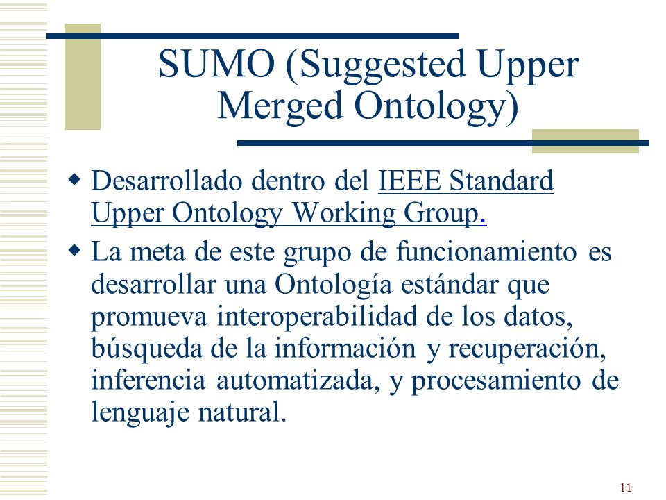 SUMO (Suggested Upper Merged Ontology)