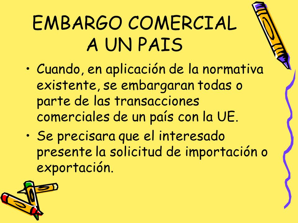 EMBARGO COMERCIAL A UN PAIS