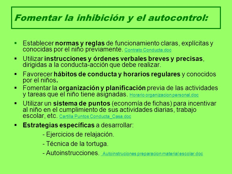 Fomentar la inhibición y el autocontrol: