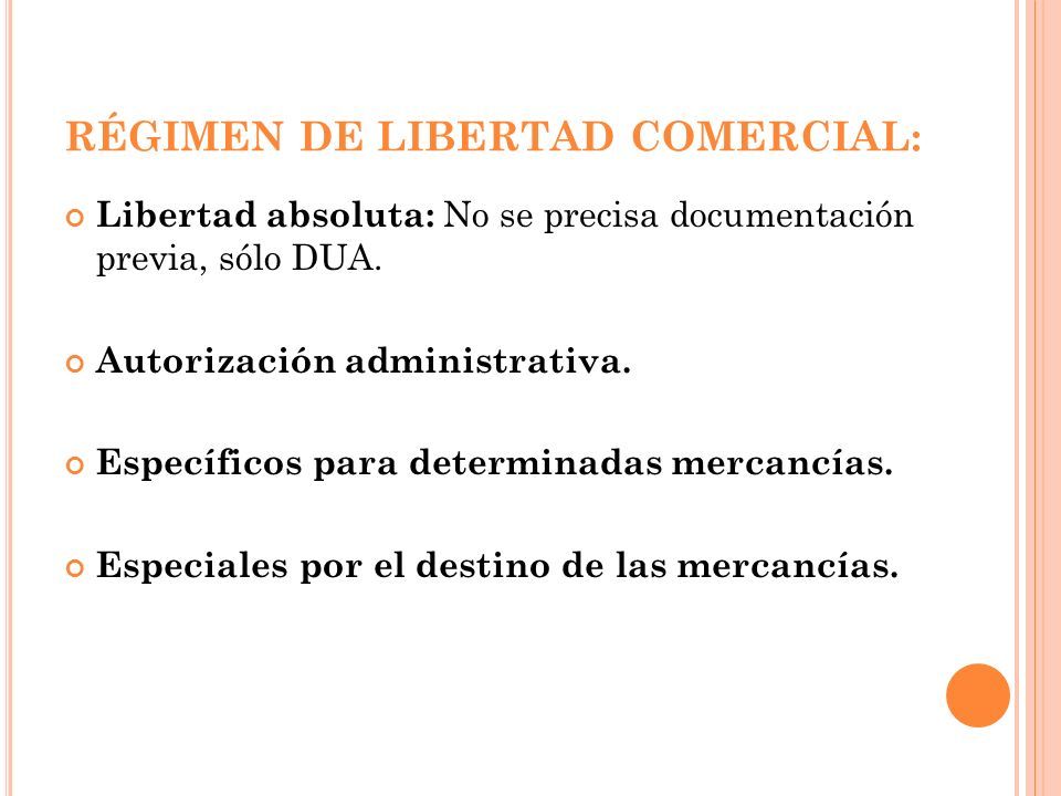 RÉGIMEN DE LIBERTAD COMERCIAL: