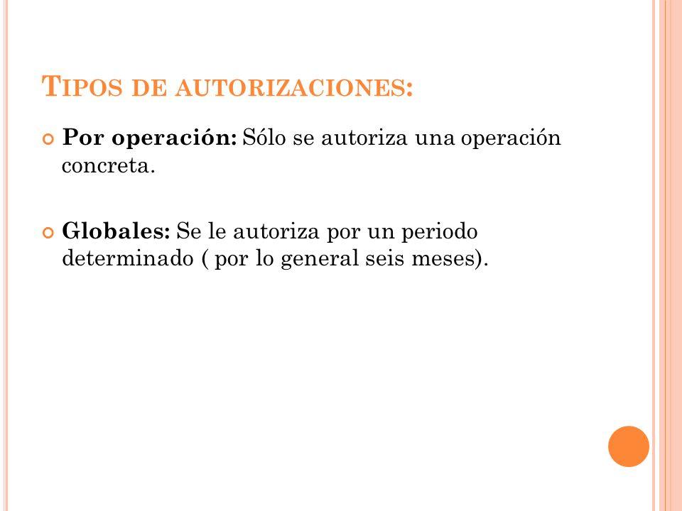 Tipos de autorizaciones: