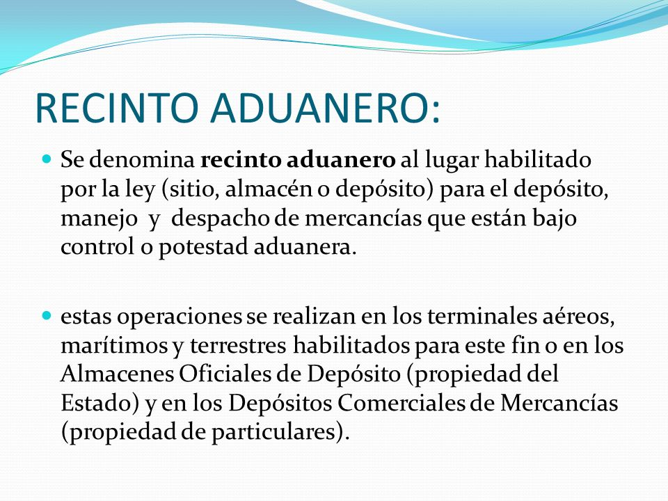 RECINTO ADUANERO: