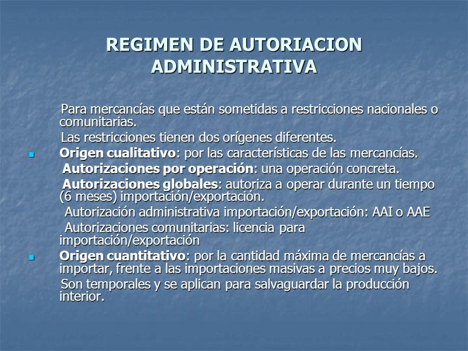 REGIMEN DE AUTORIACION ADMINISTRATIVA