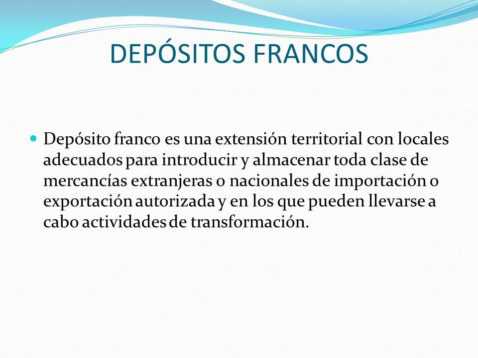 DEPÓSITOS FRANCOS