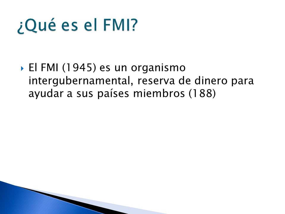¿Qué es el FMI.