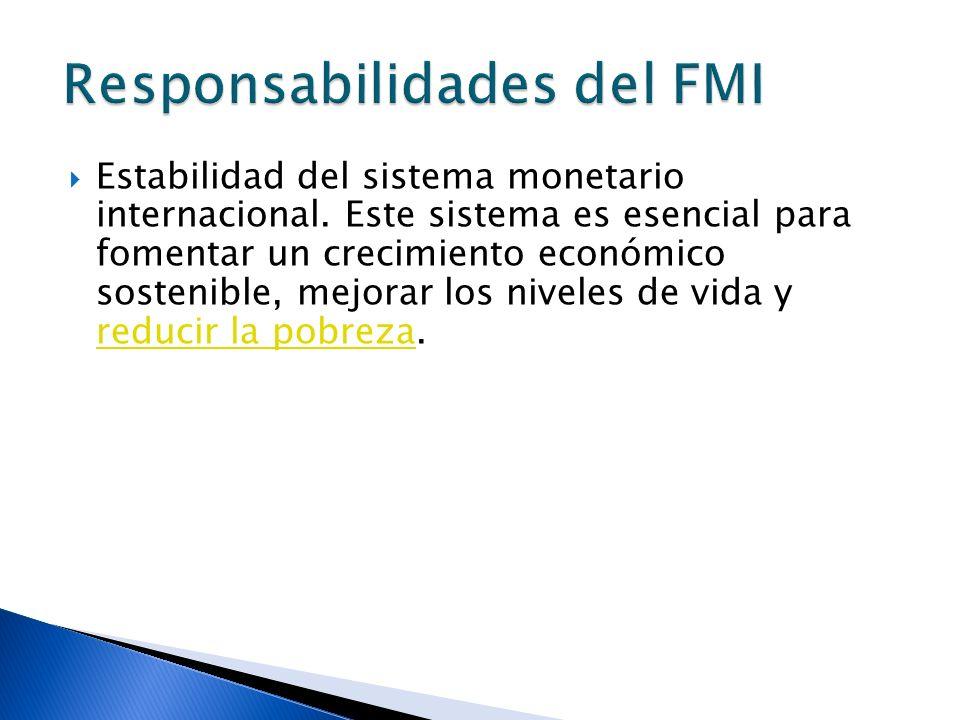 Responsabilidades del FMI