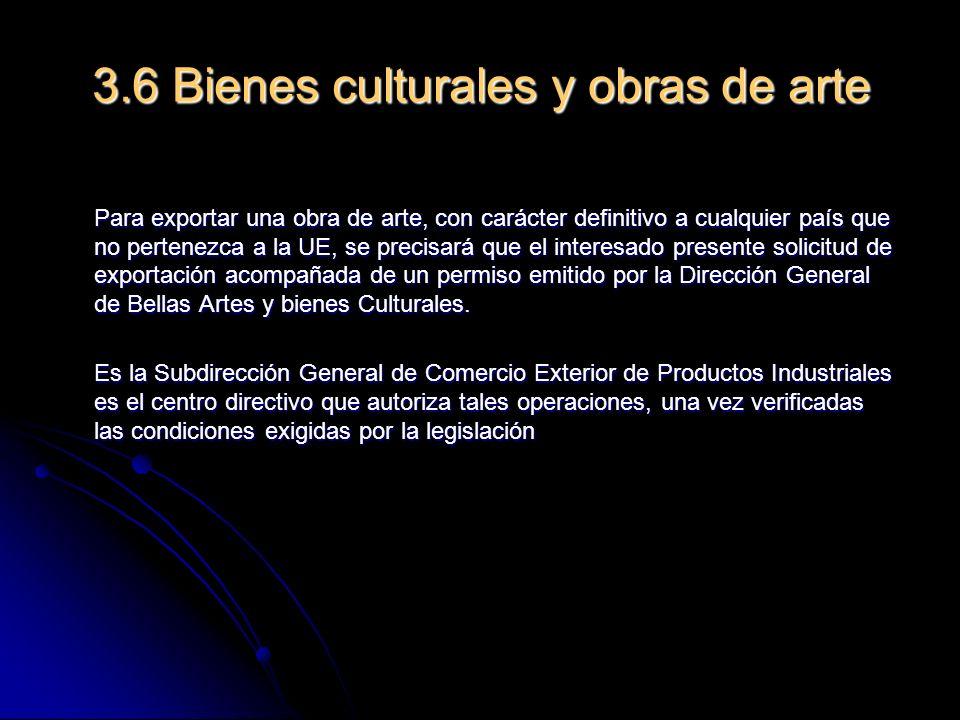 3.6 Bienes culturales y obras de arte