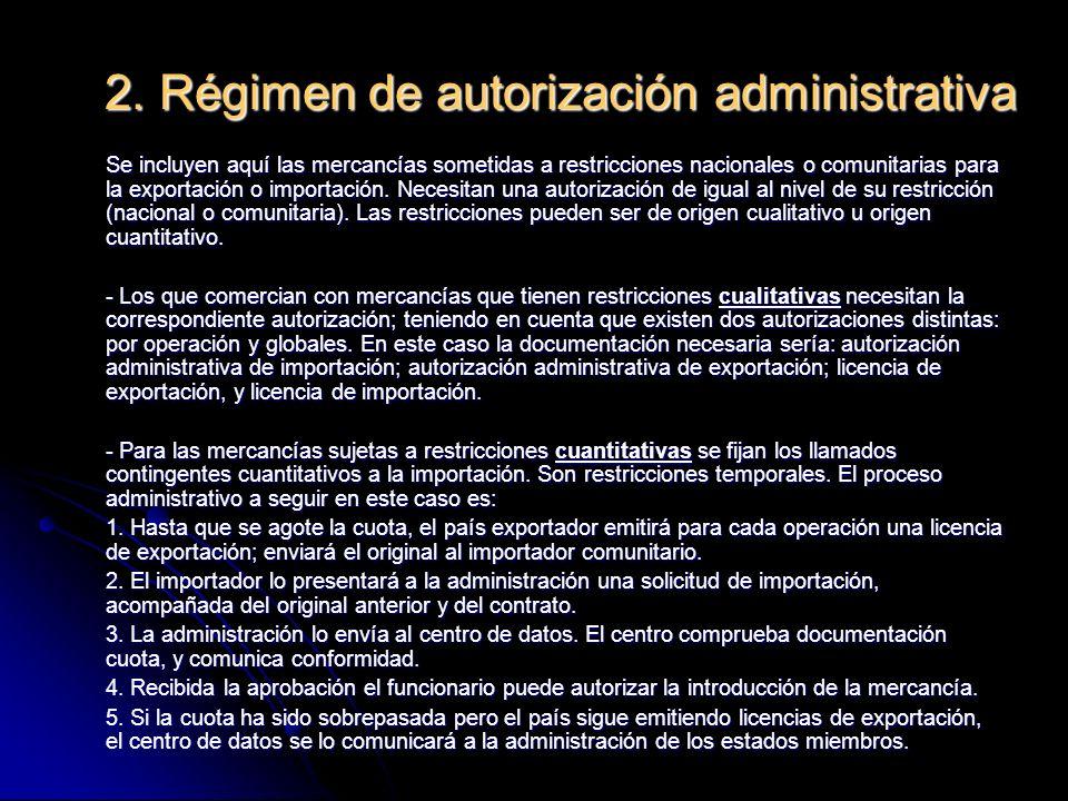 2. Régimen de autorización administrativa