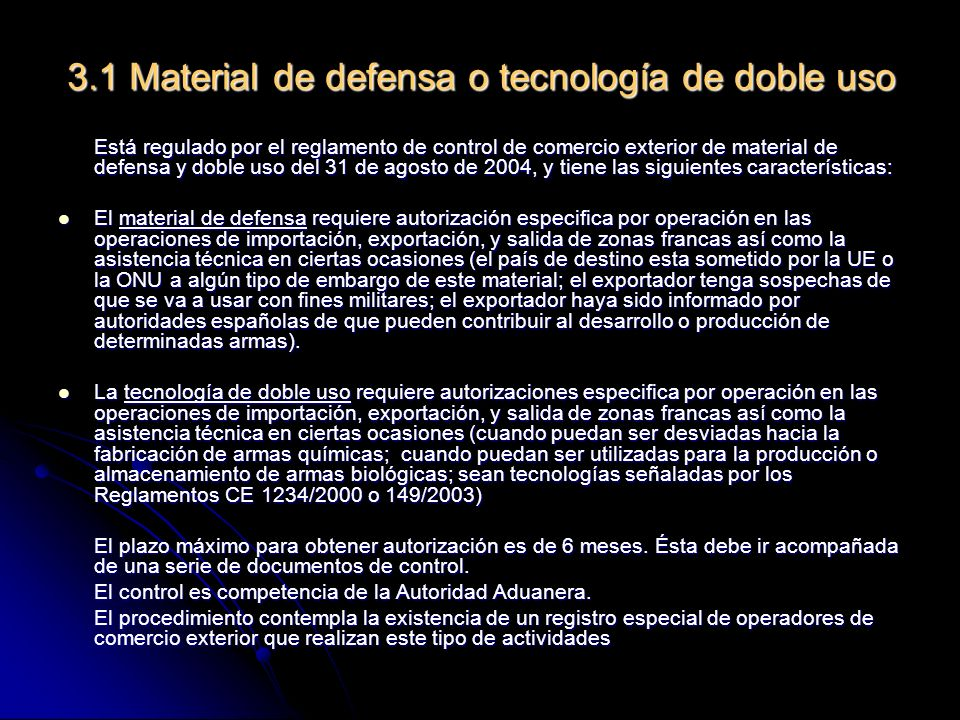 3.1 Material de defensa o tecnología de doble uso