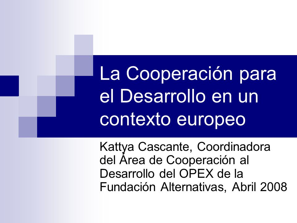 La Cooperación para el Desarrollo en un contexto europeo