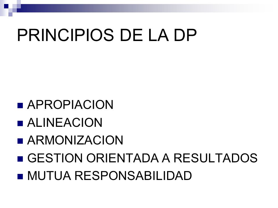 PRINCIPIOS DE LA DP APROPIACION ALINEACION ARMONIZACION