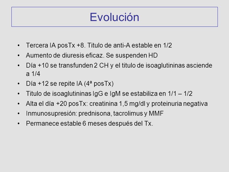 Evolución Tercera IA posTx +8. Titulo de anti-A estable en 1/2